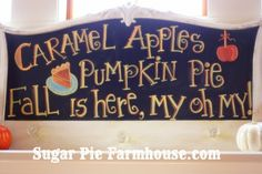 chalkboard sign for fall--I probably won't make this sign, but this would look cute embroidered on something.  Like a wall sign, pillow, or blanket.