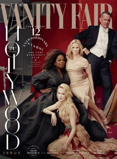 Vanity Fair's 2018 Hollywood issue, photographed by Annie Leibovitz. Pictured: Nicole Kidman, Oprah Winfrey, Reese Witherspoon and Tom Hanks. Oprah Winfrey, Vanity Fair Hollywood Issue, Annie Leibovitz Photography, Seigner, Vanity Fair Magazine, Photoshop Fail, Foto Fashion, Fashion Group, Trendy Fashion
