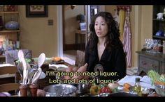I'm going to need liquor. Lots and lots of liquor. -Christina Yang (Grey's Anatomy) #Quote #Liquor