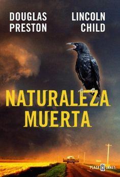 Naturaleza muerta de Douglas Preston y Lincoln Child
