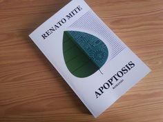 Sto leggendo Apoptosis di Renato Mite. Chaterine non l'aveva chiesto. Forse per lei era implicito, ma non l'aveva chiesto.