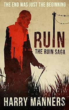 Amazon.com: Ruin (The Ruin Saga Book 1) eBook: Harry Manners: Kindle Store