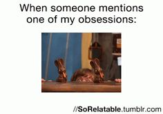 When someone mentions one of my obsessions...