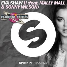 Eva Shaw Ft. Mally Mall & Sonny Wilson – U (Extended Mix)