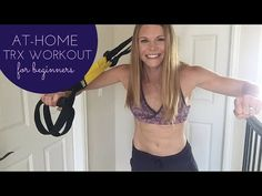 At Home TRX Workout for Beginniners - Paige Kumpf