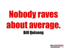 Customer Service Quotes by Bill Quiseng via slideshare