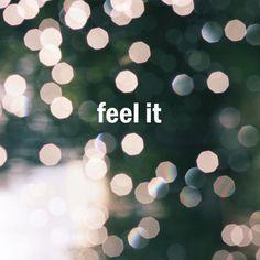 feel it//