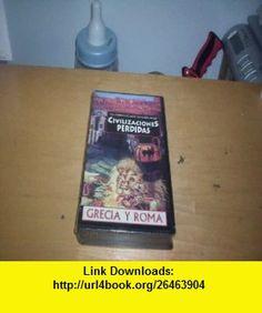 Civilizaciones Perdidas Grecia y Roma Video III (Video Tape Una Version Exclusiva de Readers Digest) (9782907335164) Joel Westbrook, Jason WIlliams, William Morgan, Robert Garner , ISBN-10: 2907335162  , ISBN-13: 978-2907335164 , ASIN: B000TIXIIE , tutorials , pdf , ebook , torrent , downloads , rapidshare , filesonic , hotfile , megaupload , fileserve