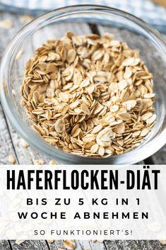 Haferflocken-Diät: So verlierst Du 5 Kg in 7 Tagen (inkl. Diätplan) - Foodgroove Diets Plans To Lose Weight, Free Diet Plans, Diet Chart, Eat Smart, Low Carb Desserts, Creative Food, Meal Prep, Clean Eating, Food And Drink