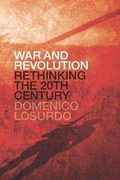 Domenico Losurdo - War and Revolution (PDF&EPUB&MOBİ)
