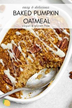 Breakfast Recipes Easy, delicious, and packed with flavor, this baked pumpkin oatmeal is a healthy gluten free and vegan breakfast for back to school. Gourmet Recipes, Whole Food Recipes, Vegan Recipes, Healthy Pumpkin Recipes, Vegan Pumpkin, Vegetable Recipes, Cooking Recipes, Healthy Breakfast Recipes, Healthy Baking