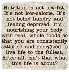 My thoughts every time I hear the misguided comments from people dieting and starving themselves on fake chemical food products.