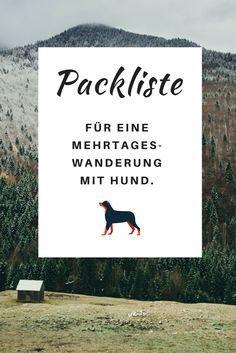 Packliste für eine Mehrtages-Wanderung mit Hund.