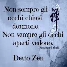 Risultati immagini per zen frasi