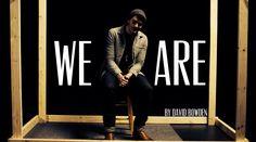 "David Bowden || ""We Are"" || Spoken Word"