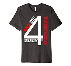 4th July 1776 US Independence Day Patriotic TShirt. Cool 4th Fourth July USA Independence Day Since 1776 T-Shirt. Minimalist Shirt Fourth of July Two Colors Red and White for Patriots Loving Country and Fireworks. Great Apparel Design. This Tee is Great Gift for Patriot, Family, Friends, Mom, Dad, Wife, Husband, Kids, Son, Daughter, Brother, Sister.   https://www.amazon.com/dp/B072MTM615