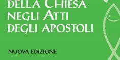 Teologia della Chiesa negli Atti degli apostoli – Nuova edizione. Prefazione di Massimo Grilli