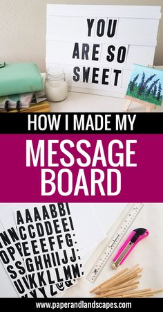 This is how I made my own easy Message Board with Inexpensive materials :) - Paper and Landscapes
