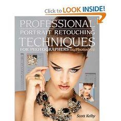 Professional #Portrait #Retouching Techniques for Photographers by Scott Kelby