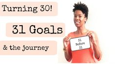 30 Before 30 Tag I Turning 30 & The Journey  What is the 30th year going to be about? Honest and realistic goals.