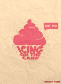 """Icing On The Cake"" #Poster #logo"