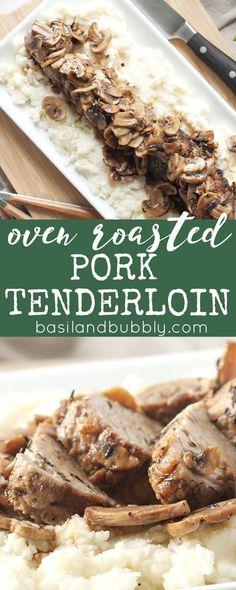 Oven Roasted Pork Tenderloin with Mushrooms