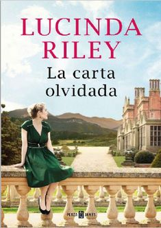 La carta olvidada by Lucinda Riley - Books Search Engine Classic Literature, Classic Books, Sarah Lark, Best Movies To See, James Harrison, Old Movie Posters, The Book Thief, Education Architecture, I Love Reading