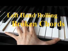 Left Hand Broken Chords For Piano - YouTube