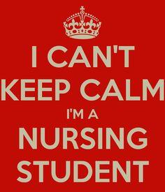 i cant keep calm i'm a nursing student - Google Search