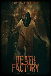 Death Factory (2014) Pinned by The Naked Scotsman