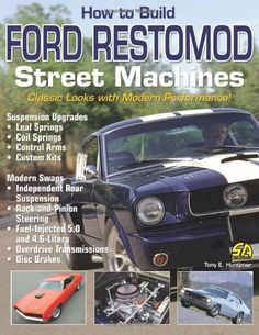 $24.95-$24.95 Baby How to Build Ford Restomod Street Machines - The styling of Ford's muscle and pony cars of the 1960s and 1970s is amazing, but their performance in some areas just isn't up to date. So what do you do if you want the classic look of a vintage Mustang, Cougar, or Gran Torino, but the power, handling, and drivability of a modern performance car? Build a high-performance Ford Rest ...