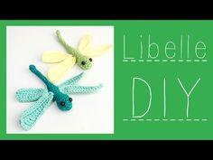 Libelle häkeln  *Do it Yourself* Amigurumi | kleine Waldbewohner | - YouTube