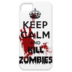 Keep Calm And Kill Zombies Iphone 5 Case iPhone 5 Cover