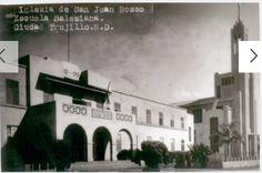 1940s- Iglesia y Colegio San Juan Bosco.