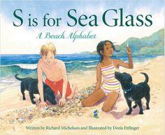 """S is for Sea Glass: A Beach Alphabet"" by Richard Michelson, Doris Ettlinger (Illustrator) Just published! - Sleeping Bear Press"