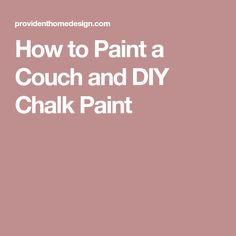 Learn how to paint a couch or other upholstered furniture with chalk paint. You can also get my DIY chalk paint recipe here! Painting Styrofoam, Fabric Painting, How To Paint Styrofoam, Paint Fabric, Painted Couch, Diy Chalk Paint Recipe, Chalk Paint Finishes, Paint Upholstery, Diy Couch