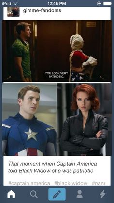 Captain America telling black widow she looks patriotic now look at him..... hahaha