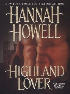 """Read """"Highland Lover"""" by Hannah Howell available from Rakuten Kobo. New York Times bestselling author Hannah Howell continues the spellbinding saga of the powerful Murray clan in this sens. Used Books, Books To Read, Historical Romance Novels, Bride Book, Fantasy Books, Book Authors, Book Nerd, Book Lists, Bestselling Author"""
