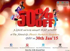FLAT 50% off only for one day on 30th Jan'15 at The Nature's Co. only at Phoenix Marketcity. Terms & conditions apply.