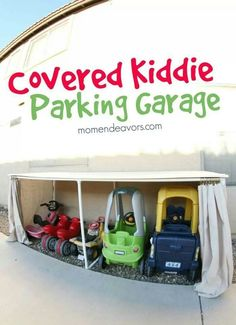 For storage for kids toys outside http://www.momendeavors.com/2014/04/covered-kiddie-car-parking-garage-outdoor-toy-organization.html