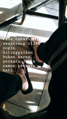 Quotes Rindu, Quotes Lucu, Quotes Galau, Story Quotes, Tumblr Quotes, People Quotes, Daily Quotes, Words Quotes, Best Quotes