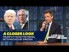 Seth takes a closer look at Trump hitting the 2020 campaign trail, attacking the press and Sweden's reaction to his false claim of a terrorist attack. » Subs...