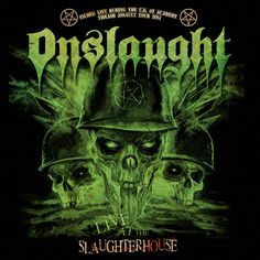 Thrash metal band Onslaught will release a new concert CD/DVD, Live at the Slaughterhouse, on February
