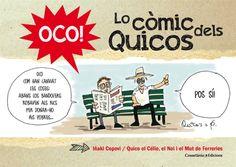 Copoví, Iñaki. Oco! oco! oco! oco! : lo còmic dels Quicos. Valls : Cossetània, 2015