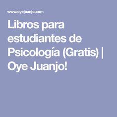 Libros para estudiantes de Psicología (Gratis) | Oye Juanjo!