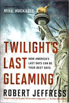 Twilight's Last Gleaming: How America's Last Days Can Be Your Best Days.For everyone who wonders what can be done right now-within our culture, our churches, in the voting booth and our neighborhoods-Jeffress answers with biblical insight and real-world clarity, showing Christians how to seize this unprecedented opportunity and point people to our only Hope.  #bible prophecy