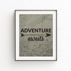 Hey, I found this really awesome Etsy listing at https://www.etsy.com/listing/451854940/adventure-awaits-wall-print-adventure