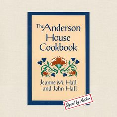 Anderson House Cookbook - Hotel Wabasha, Minnesota Pennsylvania Dutch
