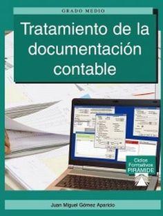 Tratamiento de la documentación contable : grado medio / Juan Miguel Gómez Aparicio