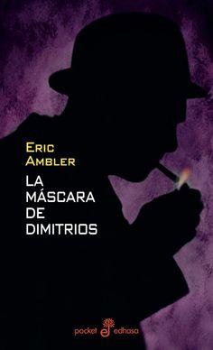 La máscara de Dimitrios / Eric Ambler  http://fama.us.es/record=b1751122~S5*spi